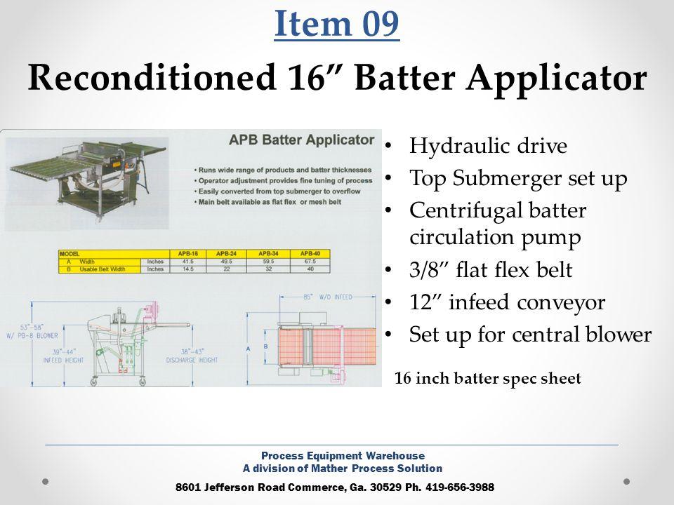 Item 09 Reconditioned 16 Batter Applicator Hydraulic drive Top Submerger set up Centrifugal batter circulation pump 3/8 flat flex belt 12 infeed conve