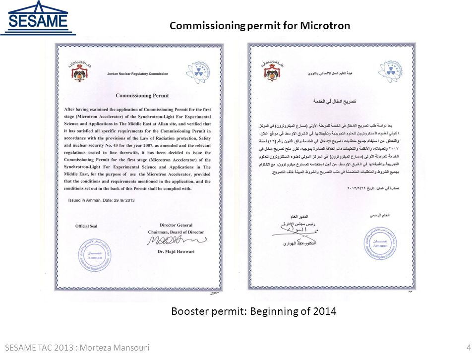 Commissioning permit for Microtron Booster permit: Beginning of 2014 SESAME TAC 2013 : Morteza Mansouri4