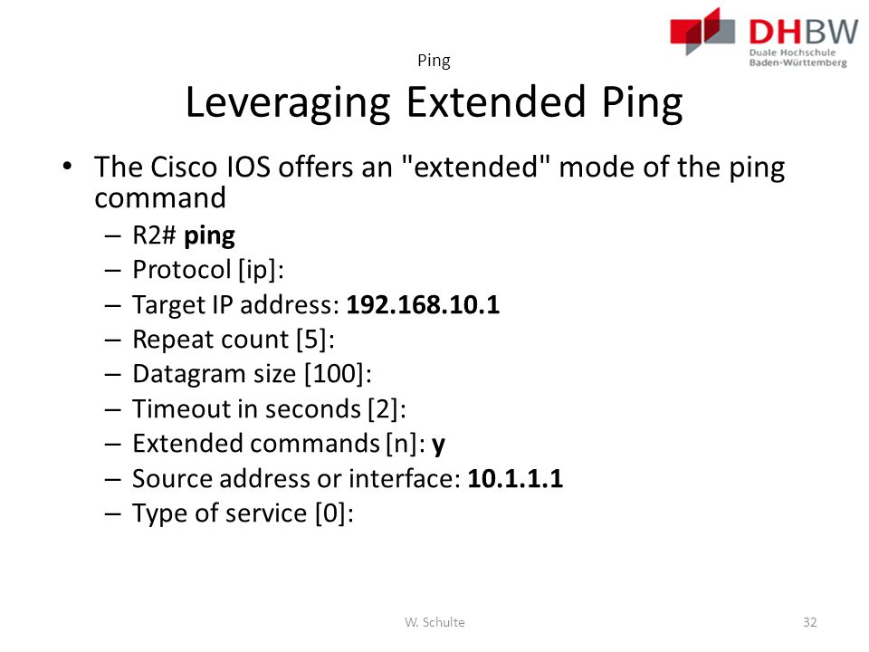 Ping Leveraging Extended Ping The Cisco IOS offers an