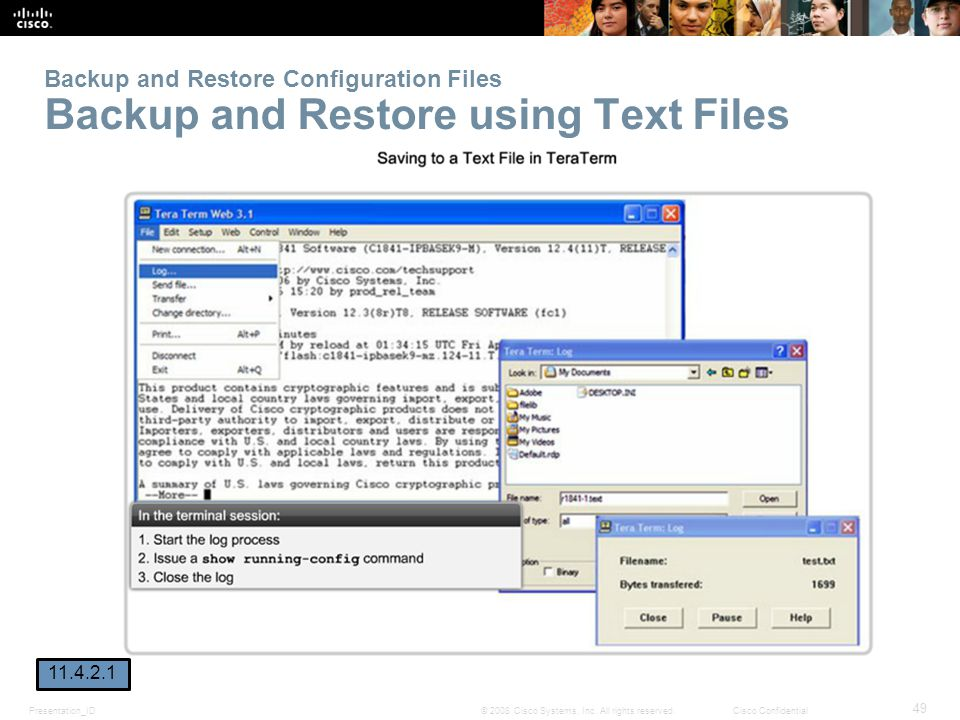 Presentation_ID 49 © 2008 Cisco Systems, Inc. All rights reserved.Cisco Confidential Backup and Restore Configuration Files Backup and Restore using T