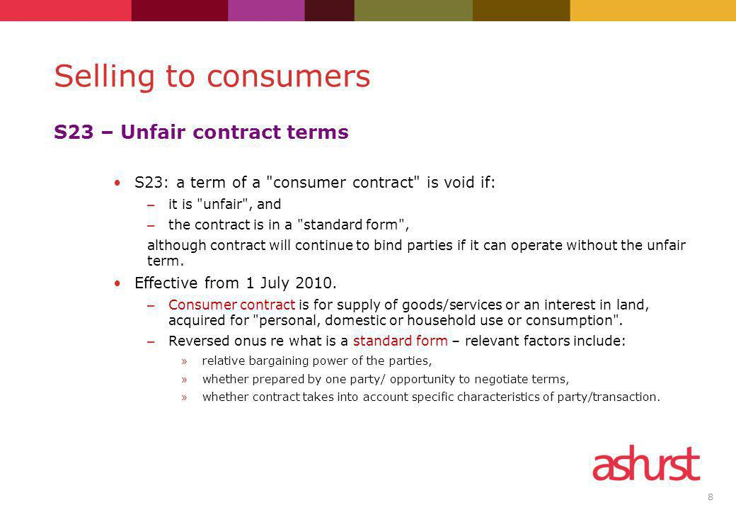 8 S23 – Unfair contract terms S23: a term of a