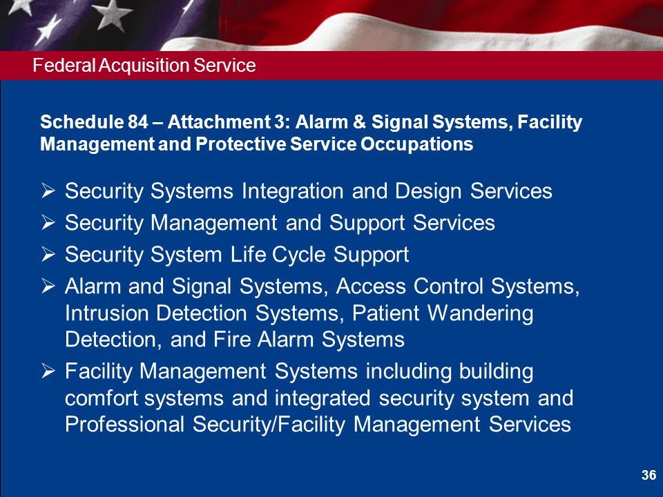 Federal Acquisition Service Schedule 84 – Attachment 3: Alarm & Signal Systems, Facility Management and Protective Service Occupations Security System