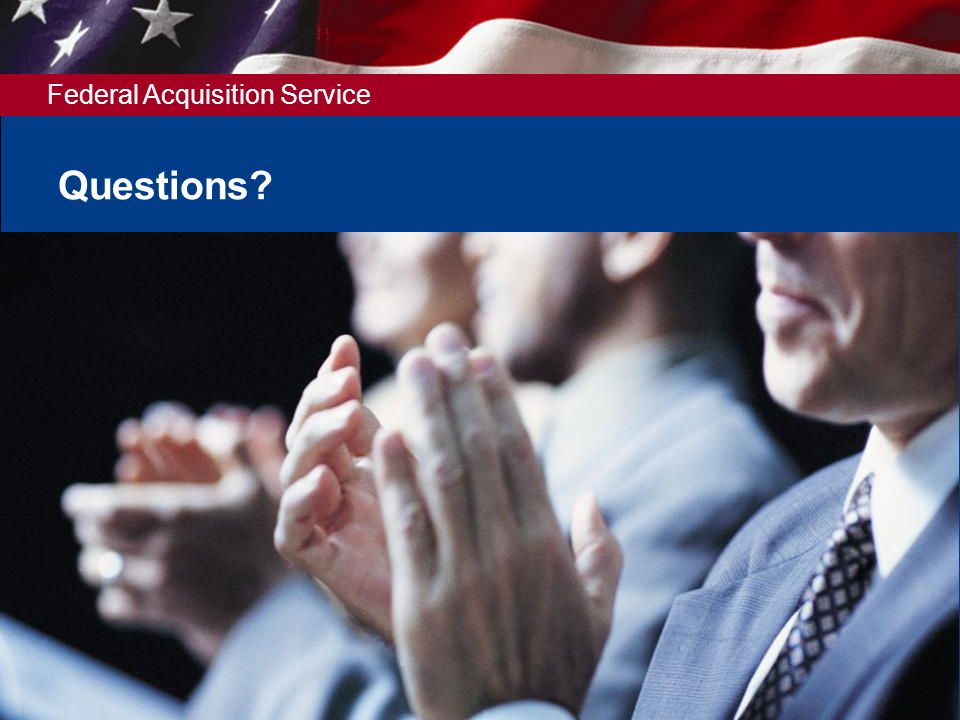 Federal Acquisition Service Questions? 54