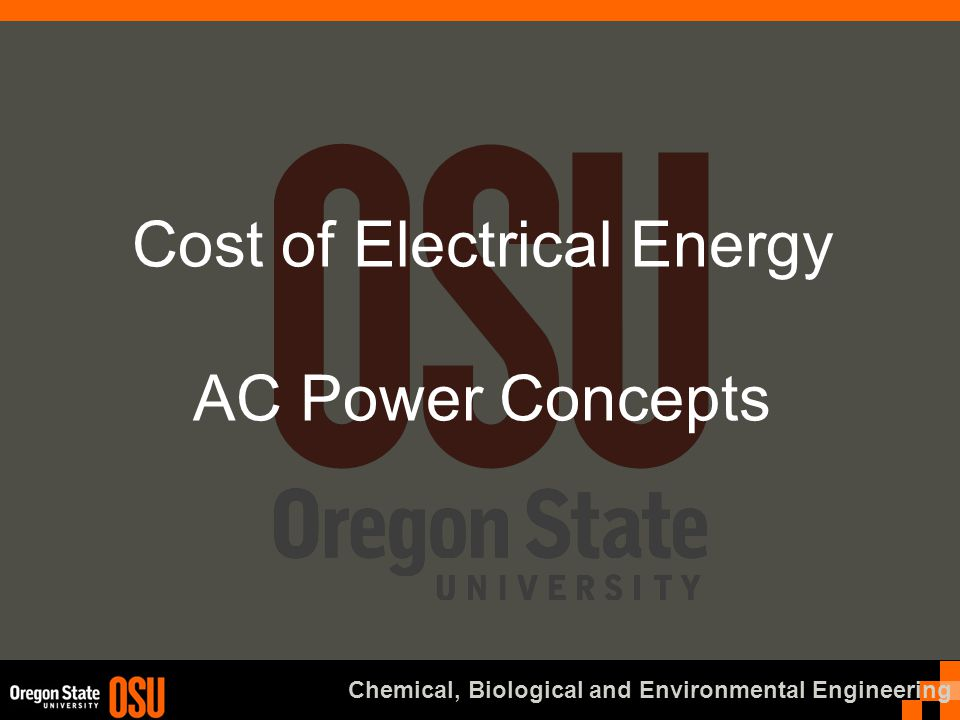 Chemical, Biological and Environmental Engineering Cost of Electrical Energy AC Power Concepts