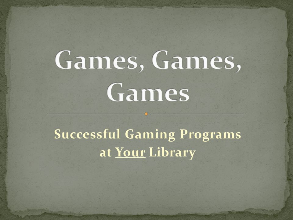 Successful Gaming Programs at Your Library