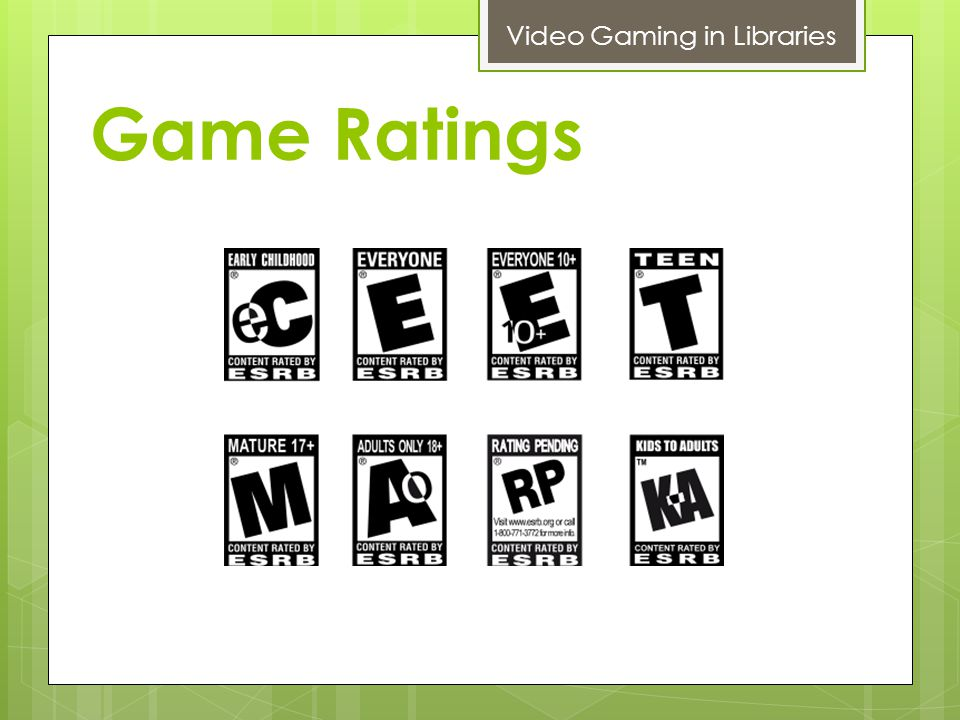 Game Ratings Video Gaming in Libraries