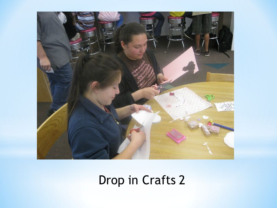 Drop in Crafts 2
