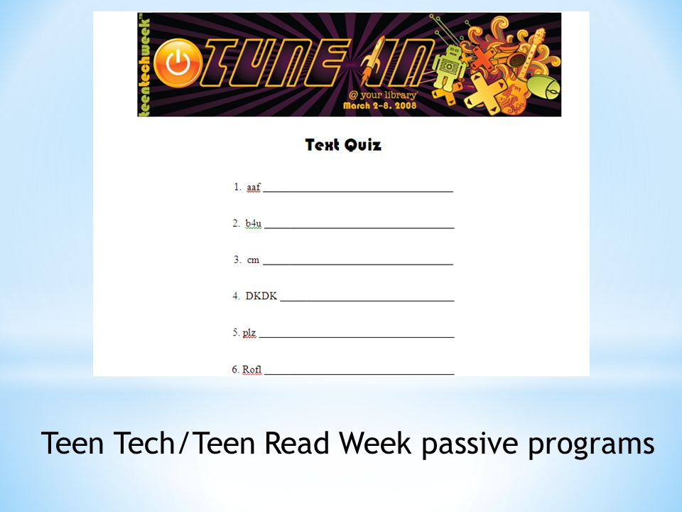 Teen Tech/Teen Read Week passive programs