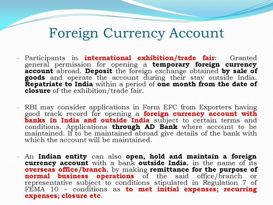 Foreign Currency Account – Participants in international exhibition/trade fair : Granted general permission for opening a temporary foreign currency a