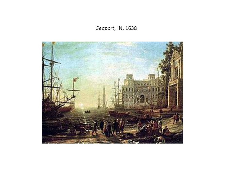 Seaport, IN, 1638
