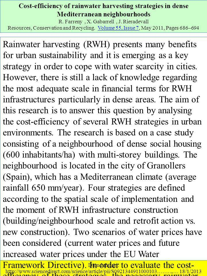 Diunduh dari: http://www.sciencedirect.com/science/article/pii/S0921344911000103………… 18/1/2013 Cost-efficiency of rainwater harvesting strategies in dense Mediterranean neighbourhoods R.