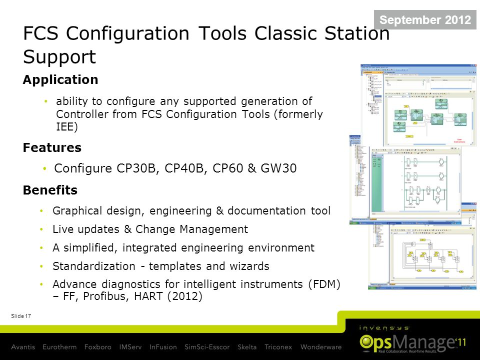 Slide 17 FCS Configuration Tools Classic Station Support Application ability to configure any supported generation of Controller from FCS Configuratio