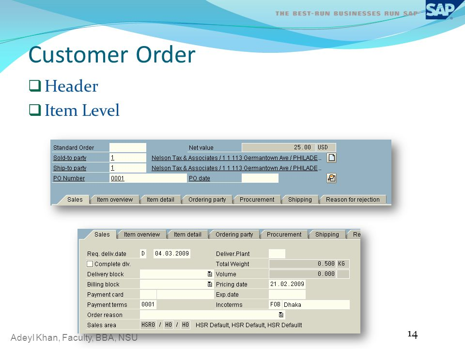 Adeyl Khan, Faculty, BBA, NSU Customer Order Header Item Level 14