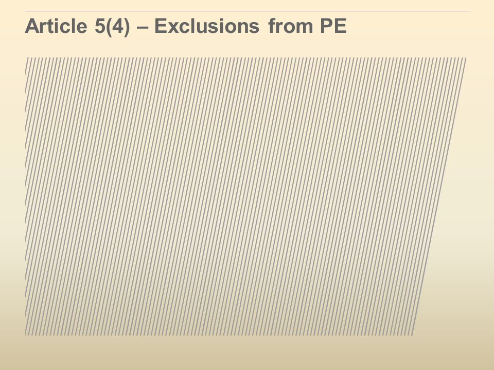 Article 5(4) – Exclusions from PE