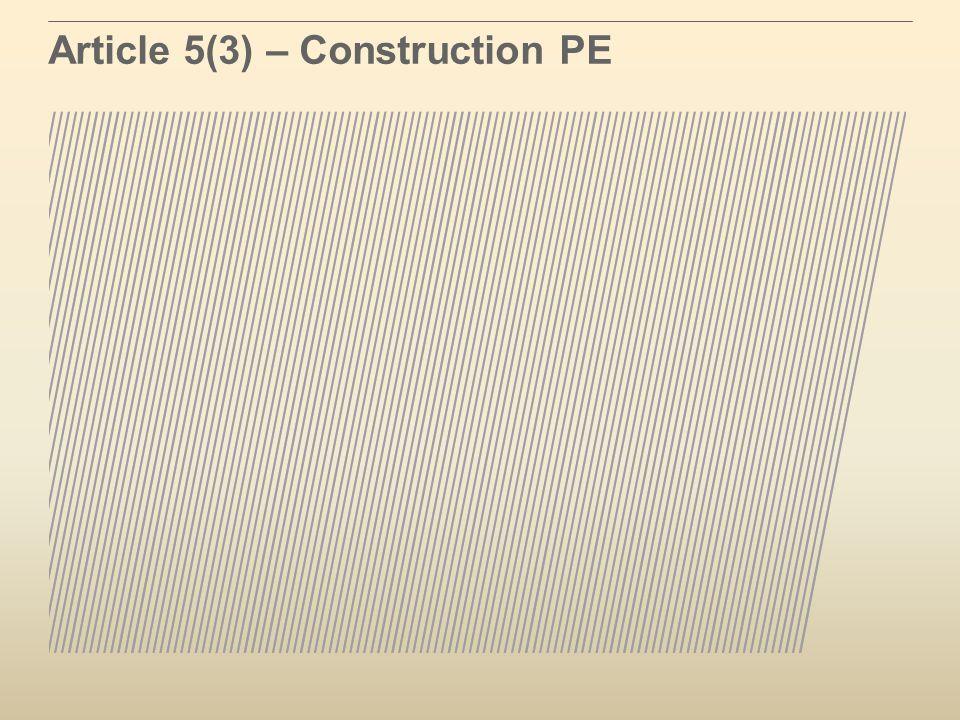 Article 5(3) – Construction PE