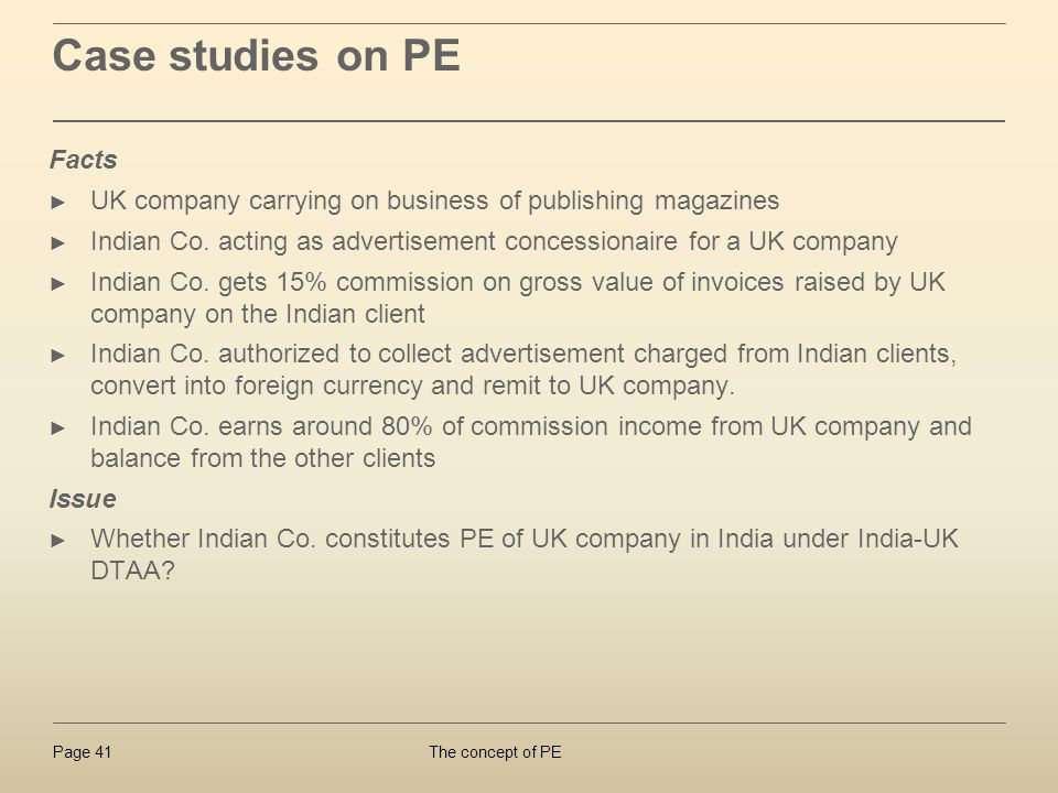 The concept of PEPage 41 Case studies on PE Facts UK company carrying on business of publishing magazines Indian Co. acting as advertisement concessio
