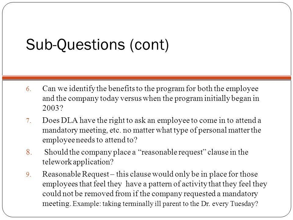 Sub-Questions (cont) 6.