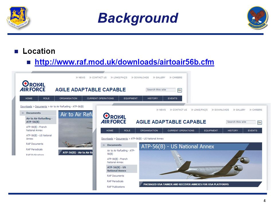 Background Location http://www.raf.mod.uk/downloads/airtoair56b.cfm 4