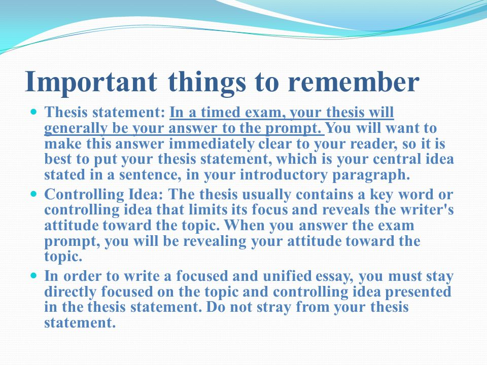 Organization: Select an appropriate number of supporting points, depending both on your argument and your allotted writing time, and present them in a clear order, so the essay proceeds smoothly and logically from one point to the next.