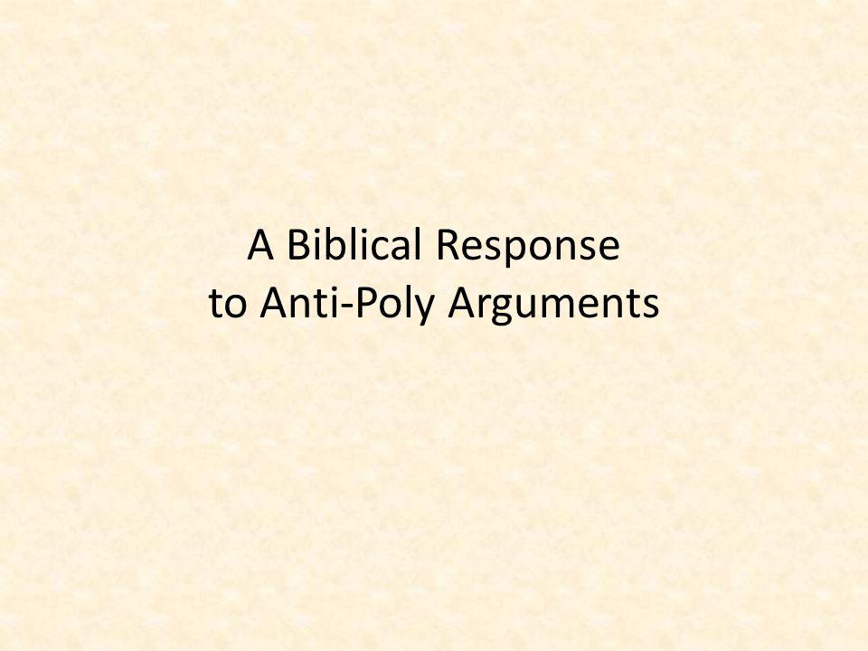 A Biblical Response to Anti-Poly Arguments