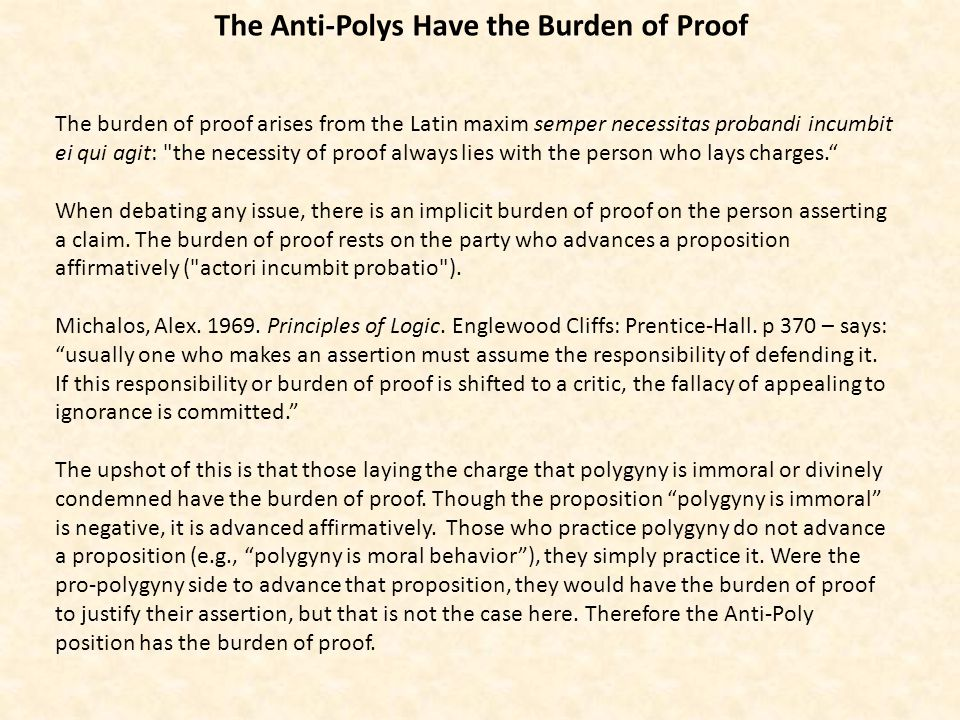 How is the Proposition that Polygyny is Immoral to be Justified.