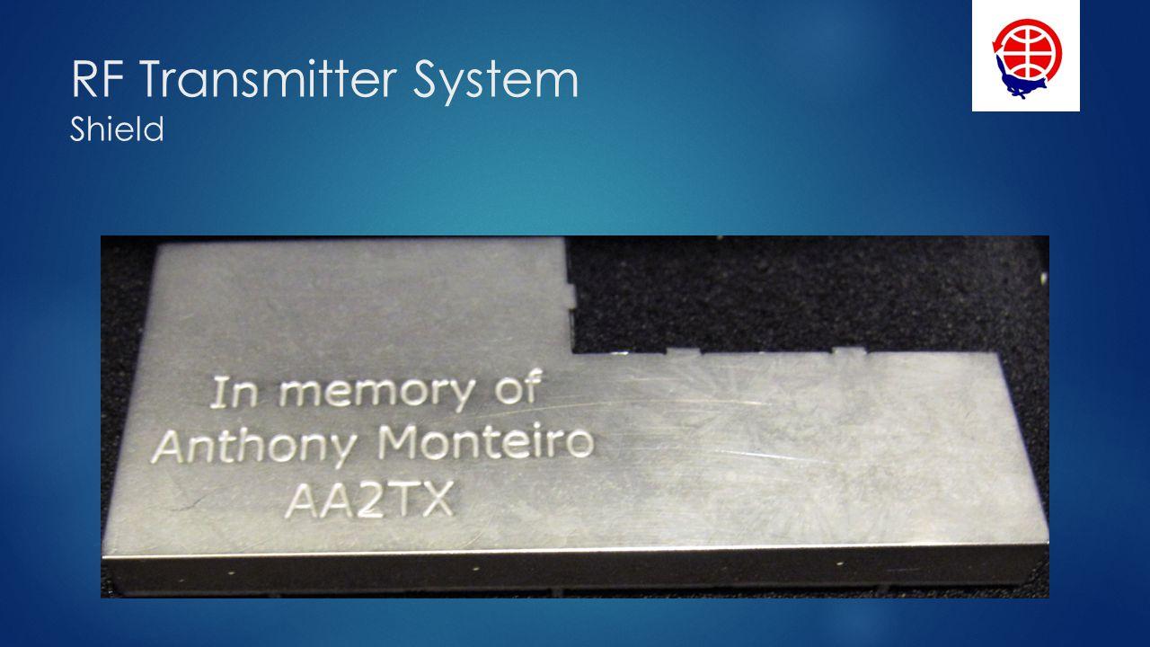 RF Transmitter System Shield