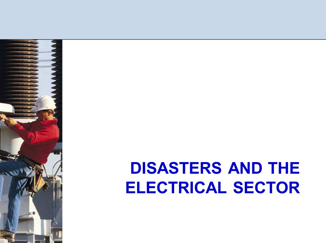 DISASTERS AND THE ELECTRICAL SECTOR
