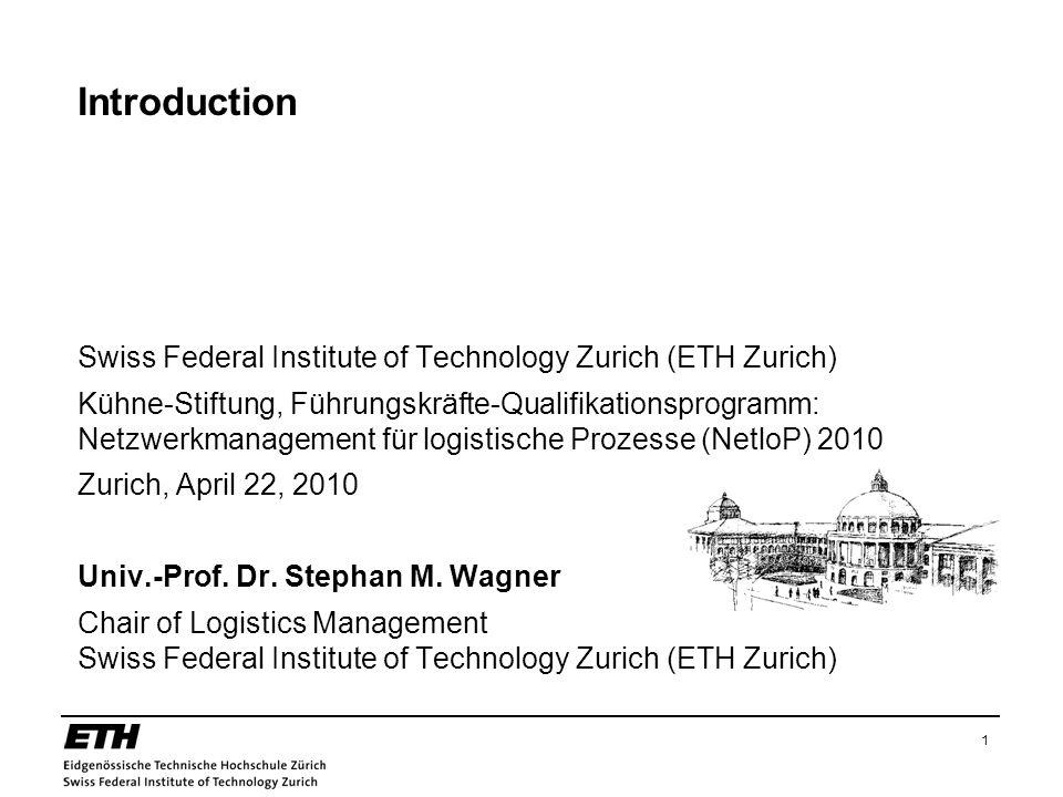 1 Introduction Swiss Federal Institute of Technology Zurich (ETH Zurich) Kühne-Stiftung, Führungskräfte-Qualifikationsprogramm: Netzwerkmanagement für