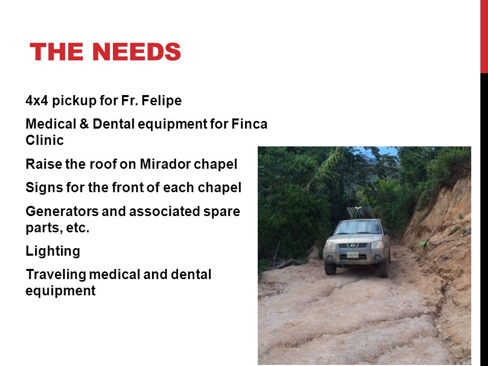THE NEEDS 4x4 pickup for Fr.
