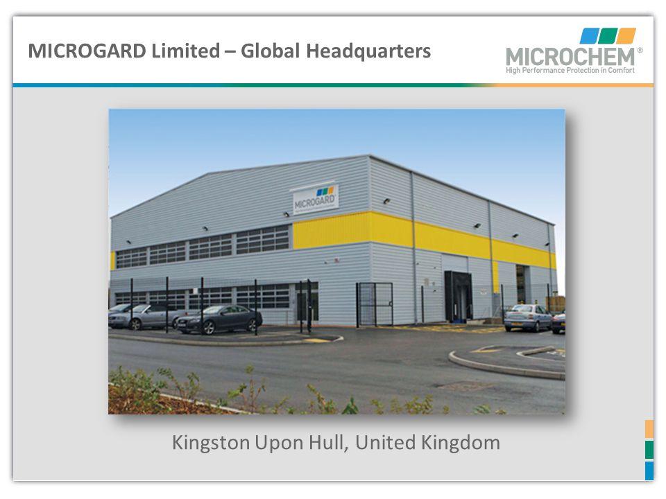 Microgard Ltd – Hull, UK MICROGARD Limited – Global Headquarters Kingston Upon Hull, United Kingdom