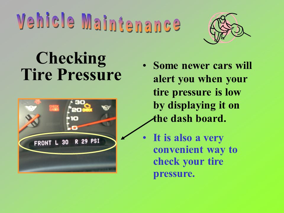 Checking Tire Pressure (check at every fuel fill up) To check your tire pressure first unscrew the air cap off of the tire rim. Then use a pressure ga