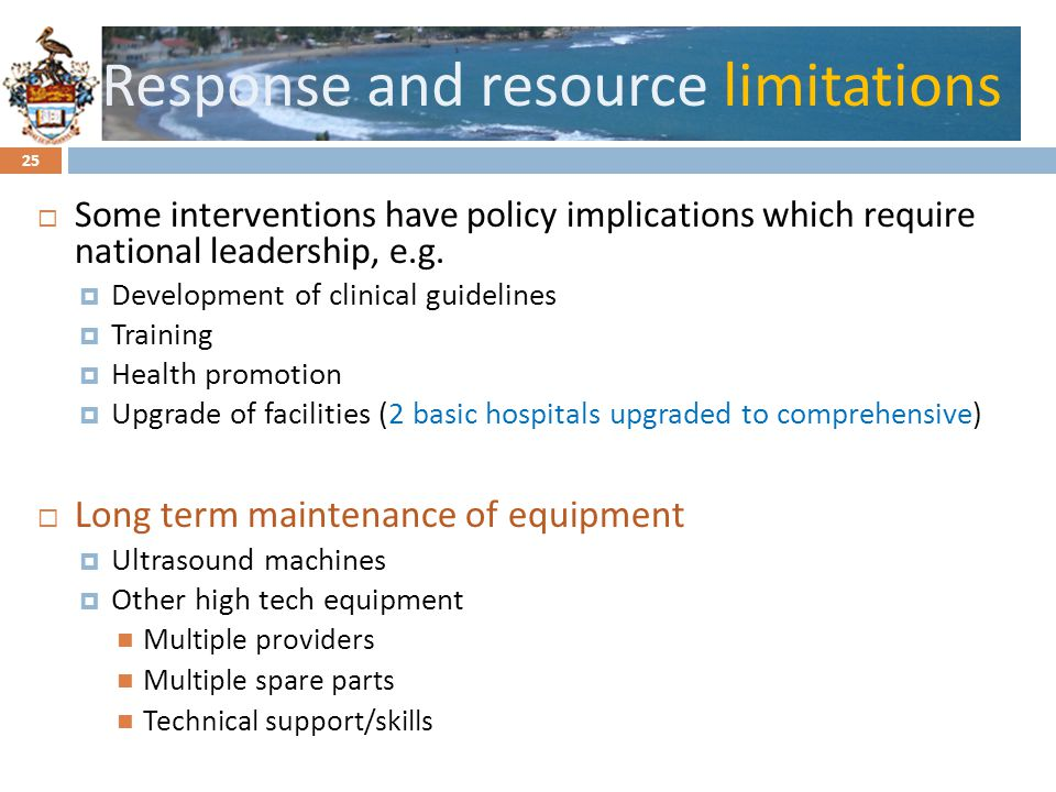 Click to edit Master title styleResponse and resource limitations Some interventions have policy implications which require national leadership, e.g.
