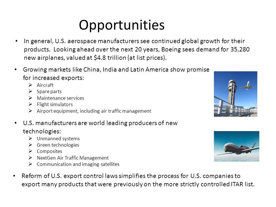 Opportunities In general, U.S.