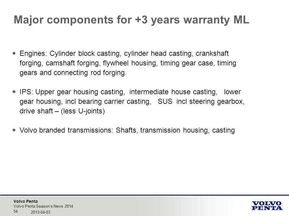 Volvo Penta Engines: Cylinder block casting, cylinder head casting, crankshaft forging, camshaft forging, flywheel housing, timing gear case, timing g