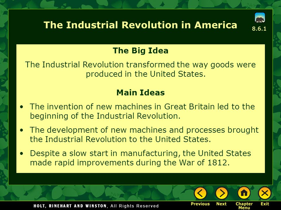 Main Idea 1: The invention of new machines in Great Britain led to the beginning of the Industrial Revolution.