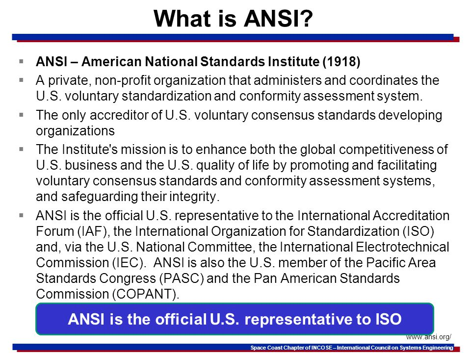 Space Coast Chapter of INCOSE – International Council on Systems Engineering What is ANSI.