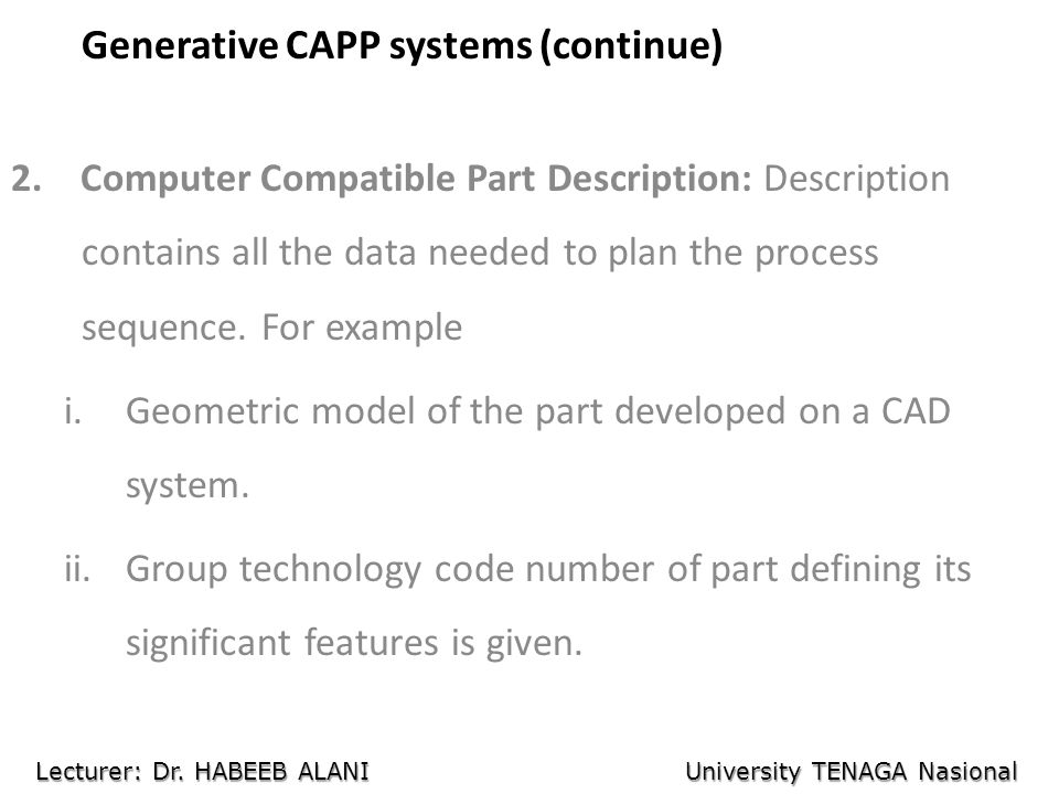 Generative CAPP systems (continue) 2.