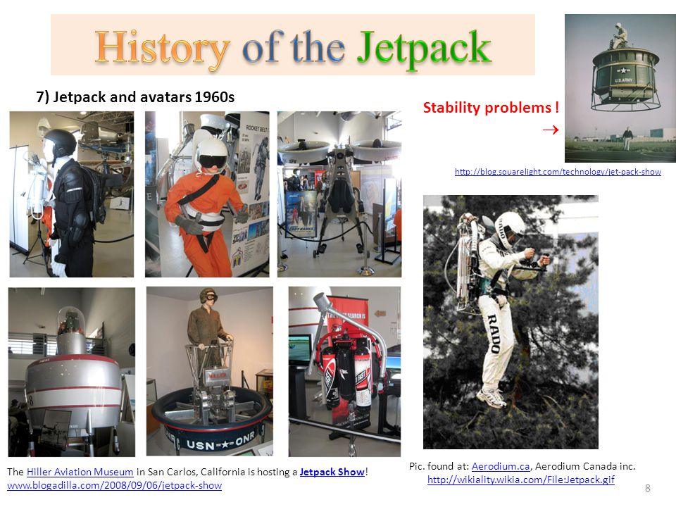 7) Jetpack and avatars 1960s The Hiller Aviation Museum in San Carlos, California is hosting a Jetpack Show!Hiller Aviation MuseumJetpack Show www.blo