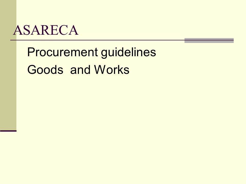 ASARECA Procurement guidelines Goods and Works