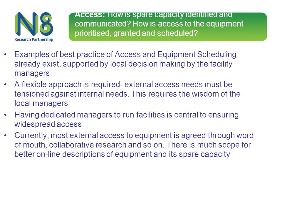 Access: How is spare capacity identified and communicated? How is access to the equipment prioritised, granted and scheduled? Examples of best practic