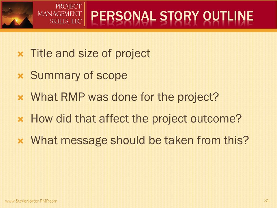Title and size of project Summary of scope What RMP was done for the project.