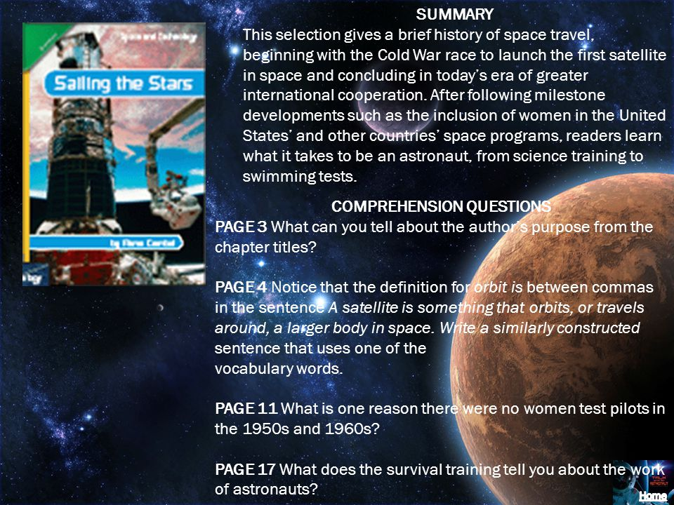 SUMMARY This selection gives a brief history of space travel, beginning with the Cold War race to launch the first satellite in space and concluding i