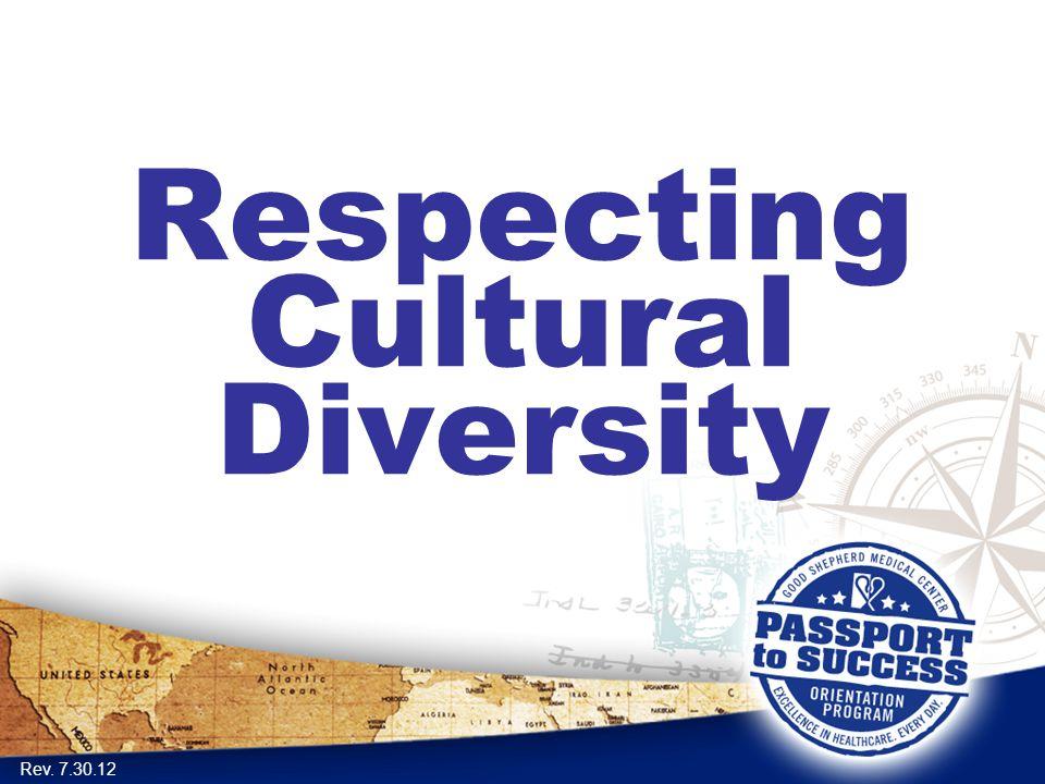 Respecting Cultural Diversity Rev. 7.30.12