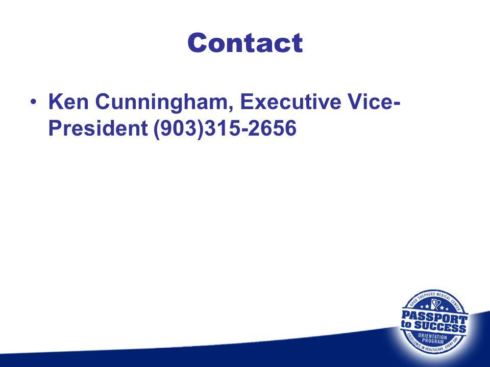 Ken Cunningham, Executive Vice- President (903)315-2656 Contact