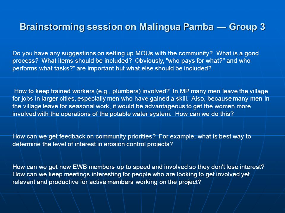 Brainstorming session on Malingua Pamba Group 3 Do you have any suggestions on setting up MOUs with the community.