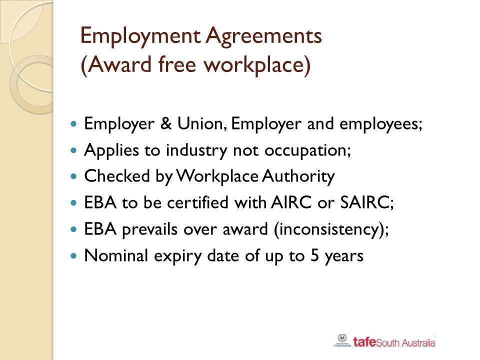 Collective Agreement A Collective Agreement passes the NDT if the Workplace Authority is satisfied that the agreement does not result, or would not result, on balance, in a reduction in the overall terms and conditions of employment of the employees who are subject to the agreement under any reference instrument relating to one or more of the employees.