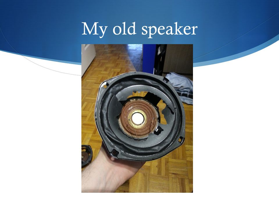 My old speaker
