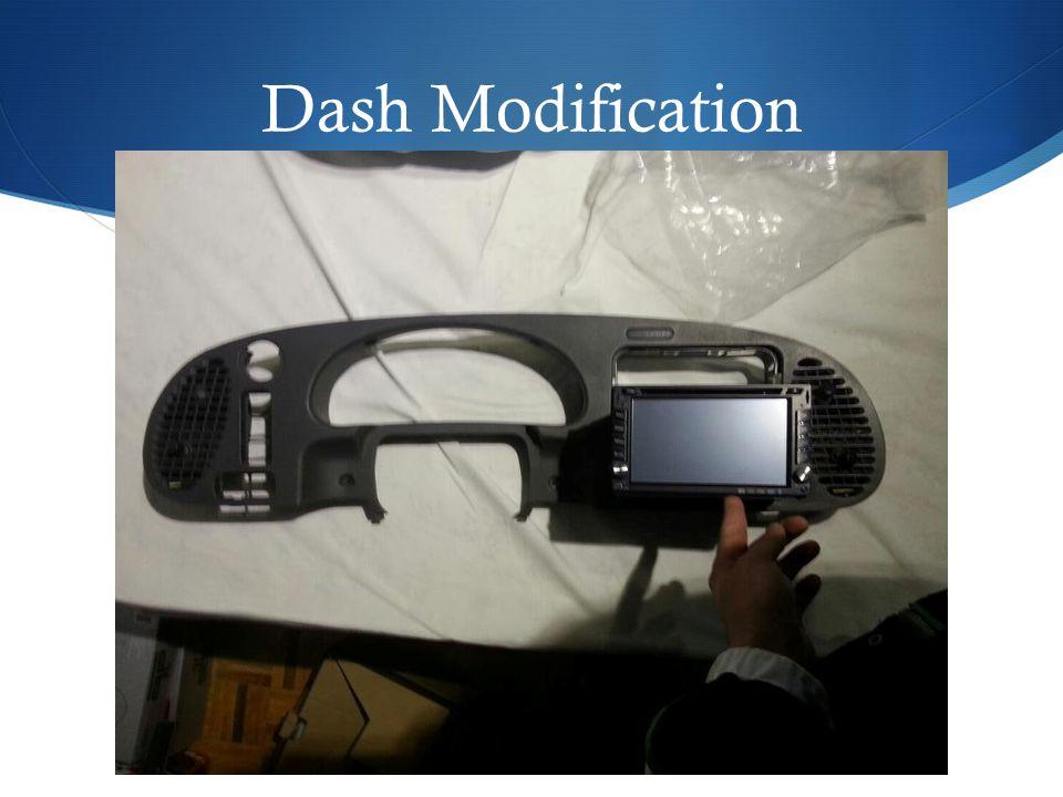Dash Modification