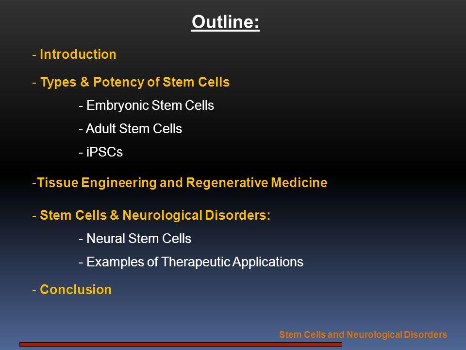 Stem Cells & Neurological Disorders Stem Cells and Neurological Disorders