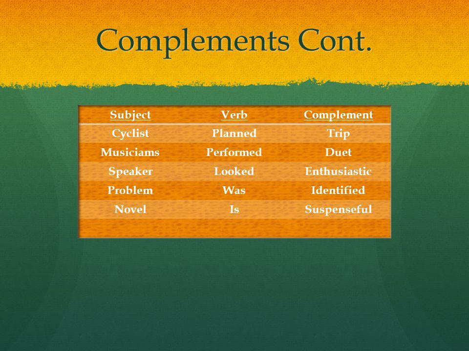 Complements Cont.